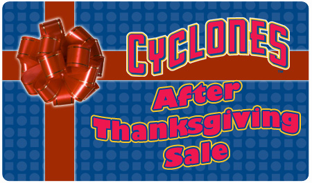 CYCLONES AFTER THANKSGIVING SALE