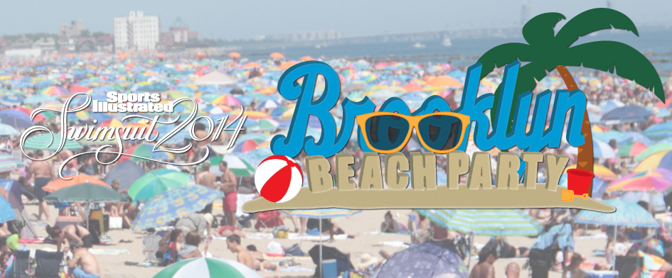 BROOKLYN BEACH PARTY - AUGUST 22nd