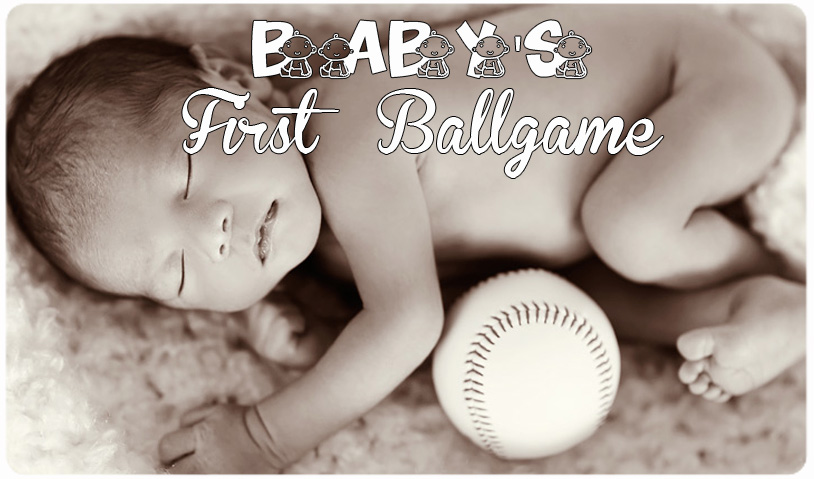 BABY'S FIRST BALLGAME -- AUGUST 5TH
