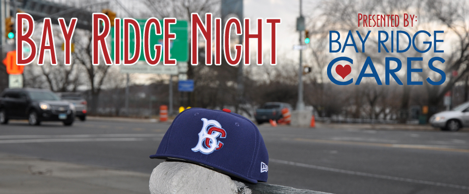 BAY RIDGE NIGHT - MONDAY, AUGUST 4th