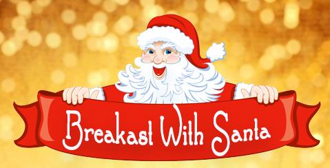 BREAKFAST WITH SANTA - DECEMBER 20th