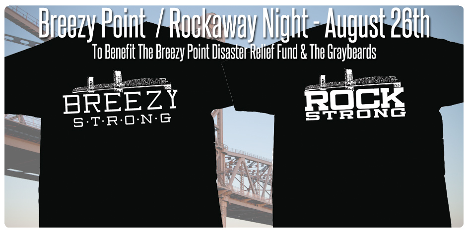 BREEZY POINT / ROCKAWAY NIGHT - TICKET & TEE SHIRT OFFER