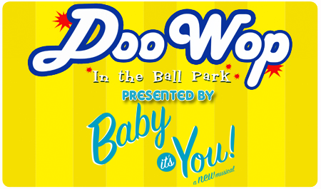 DOO WOP IN THE BALLPARK - JULY 30TH