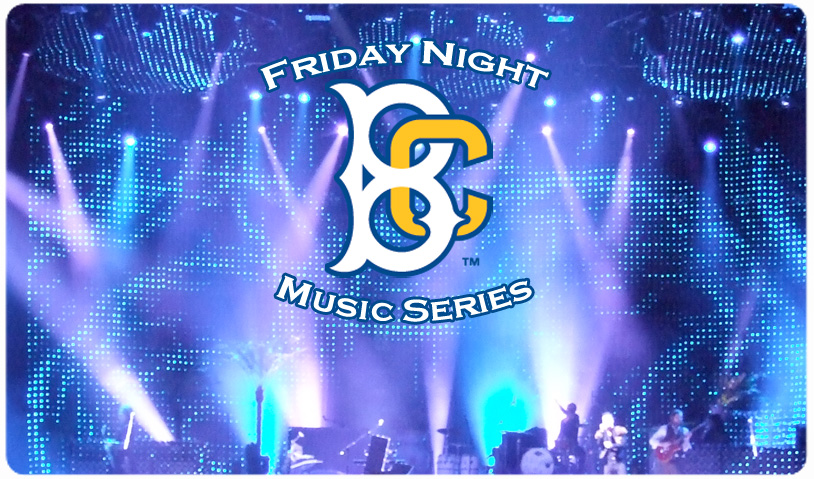 FRIDAY NIGHT MUSIC SERIES AT MCU PARK