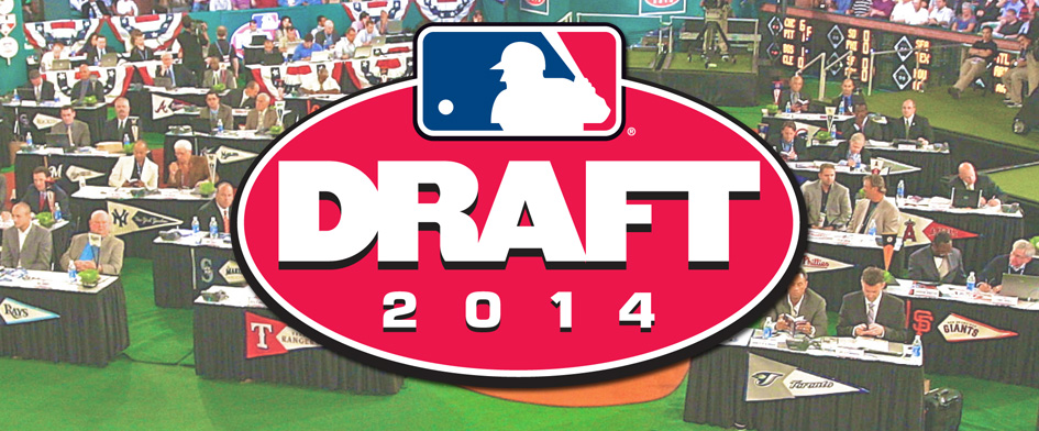 2014 MLB DRAFT PREVIEW