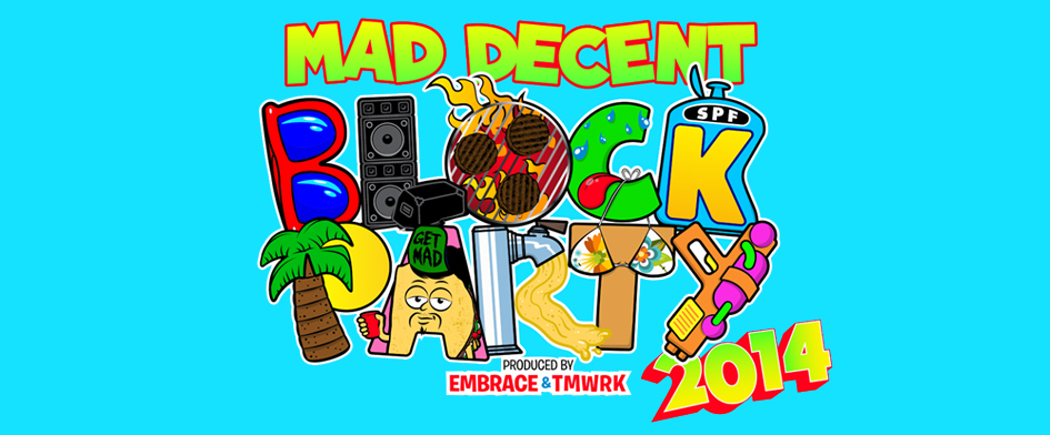 MAD DECENT BLOCK PARTY AT MCU PARK