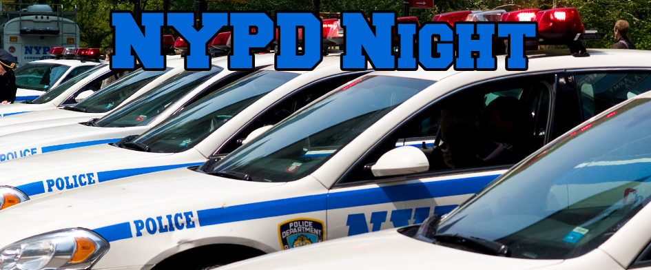 NYPD NIGHT AT MCU PARK - WEDNESDAY, JULY 30