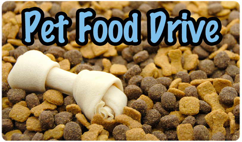 PET FOOD DRIVE -- AUGUST 22nd