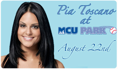 PIA TOSCANO RETURNS TO MCU PARK - AUGUST 22ND