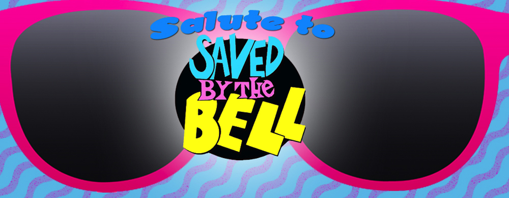 SALUTE TO SAVED BY THE BELL NIGHT - JUNE 24th