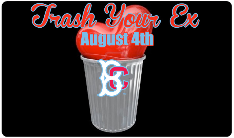 TRASH YOUR EX AT MCU PARK -- AUGUST 4th