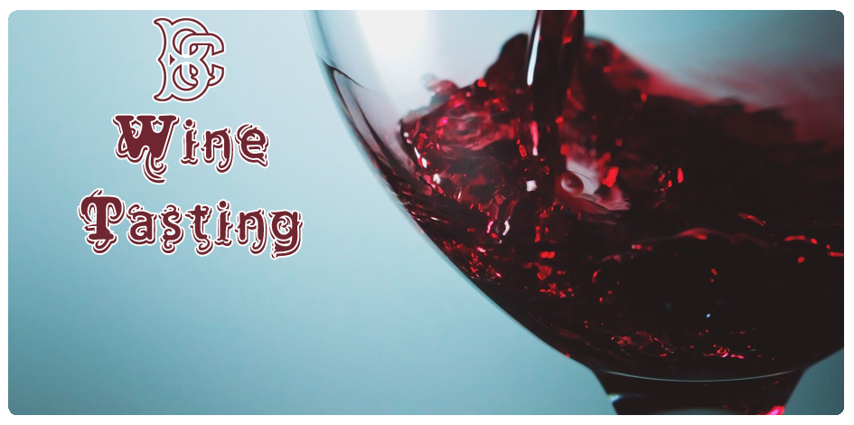 WINE TASTING - WEDNESDAY, AUGUST 28th