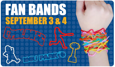 FAN BANDS - SEPTEMBER 3rd AND 4th