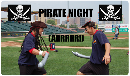 PIRATE NIGHT BE A HIT, MATEY