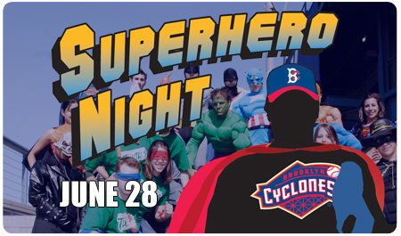 SUPERHERO NIGHT - JUNE 28th